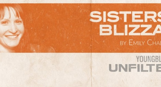 New Play SISTERS IN BLIZZARD by Creator Emily Chadick Weiss