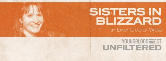 Better Sisters in Blizzard banner pic